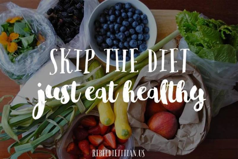 Image Skip the diet just eat healthy